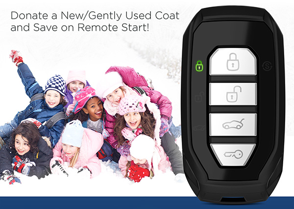 Donate a new or gently used coat and save on remote start!